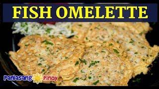 [Panlasang Pinoy] How to Cook Fish Omelette (Filipino Tortang Dulong)