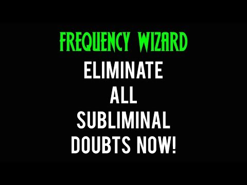 ELIMINATE ALL SUBLIMINAL DOUBTS NOW! SO YOU CAN GET RESULTS FASTER! SUBLIMINAL AFFIRMATIONS MEDITATI
