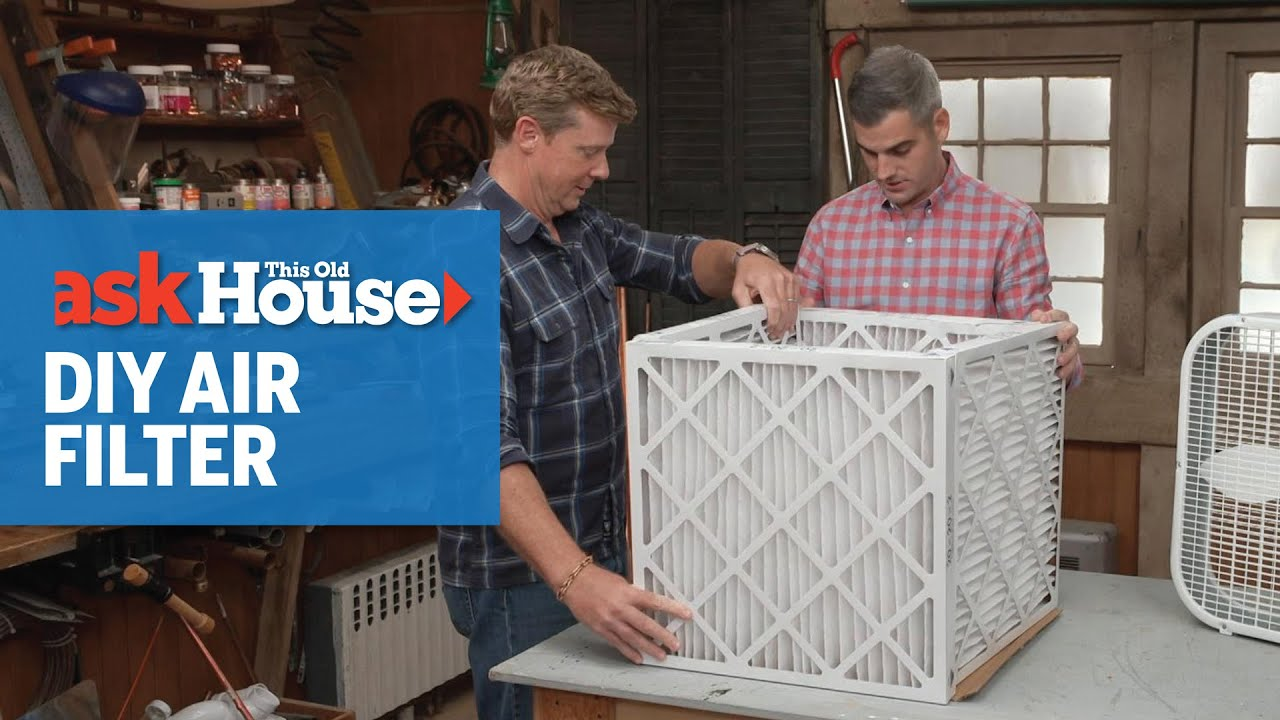 How to Make a DIY Air Filter   Ask This Old House