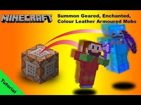 Tutorial Summoning Mobs with coloured and enchanted armour in Minecraft 1.7