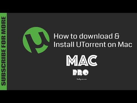 How to Download & Install UTorrent on Mac - 2017 Tutorial Videos