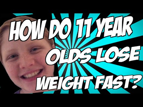 How Do 11 Year Olds Lose Weight Fast?
