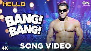 Bang Bang Song Video- Hello   Salman Khan   Wajid Khan   Sajid - Wajid   Bollywood Dance Songs