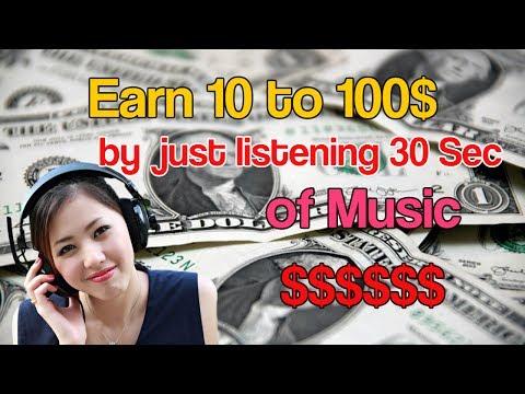 Earn 10 to 100$ Money by listening 30 sec of music | Earn Online | Genuine Method