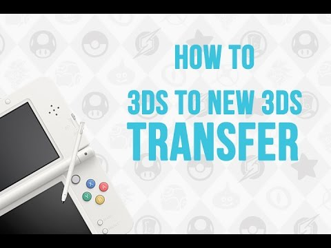 How to transfer from 3DS to New 3DS or 3DS XL