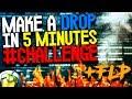 Make A Drop in 5 Minutes #Challenge [ BEST DROP EVER ]