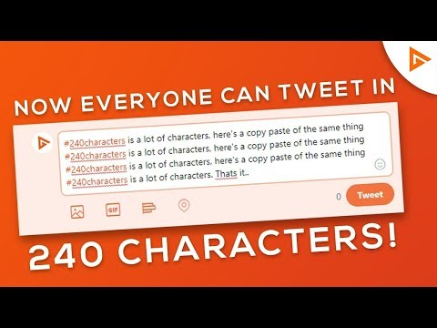 How To Tweet in 240 Characters!