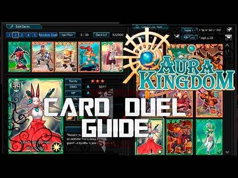 AuraKingdom - Card Duel Guide + Deck (How to)