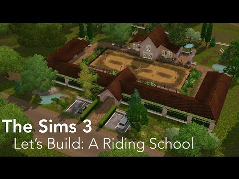 The Sims 3 | Let's Build a Riding School Tutorial!