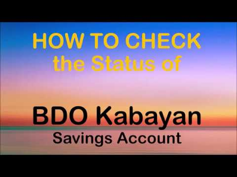 How to Check the Status of BDO Kabayan Savings Account