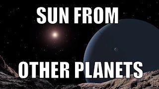 How Does The Sun Look Like from Other Planets? - Space Engine