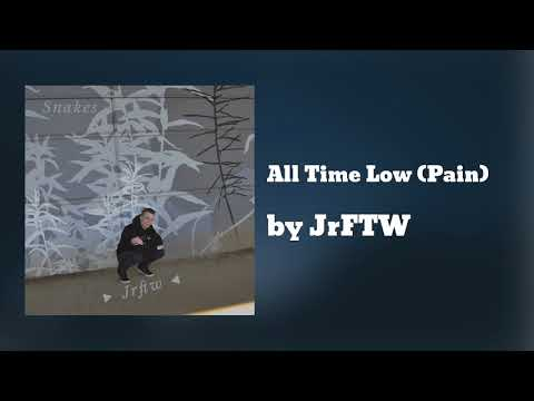 All Time Low (Pain) - JrFTW