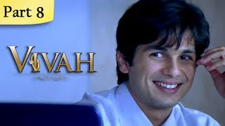 Vivah Full Movie | (Part 8/14) | New Released Full Hindi Movies | Latest Bollywood Movies