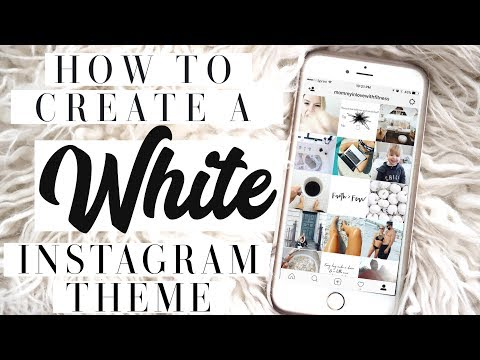 How I Edit Instagram Photos To Create A White Instagram Theme To Make Your Instagram Feed Beautiful!