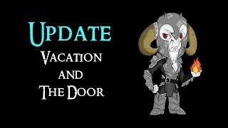 CHANNEL UPDATE : Vacation and The Door | #DoorHype