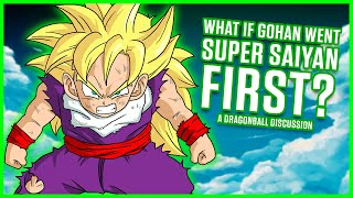 Download WHAT IF GOHAN WENT SUPER SAIYAN FIRST? | Dragonball Discussion Video