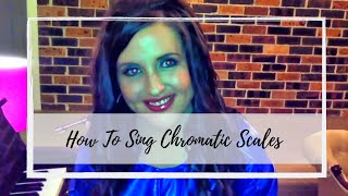 How to Sing Chromatic Scales - (Jazz Singer and Voice Coach: Simone Waddell)