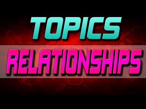 Topics #5 - Relationships