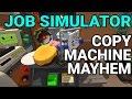 Job Simulator - Copy Machine Mayhem