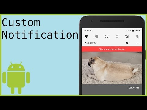 How to Create a Custom Notification on Android