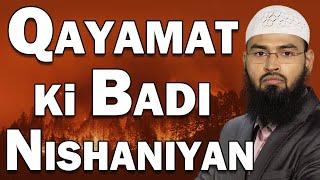 Qayamat Ki Badi Nishaniyan (Complete Lecture) By Adv. Faiz Syed