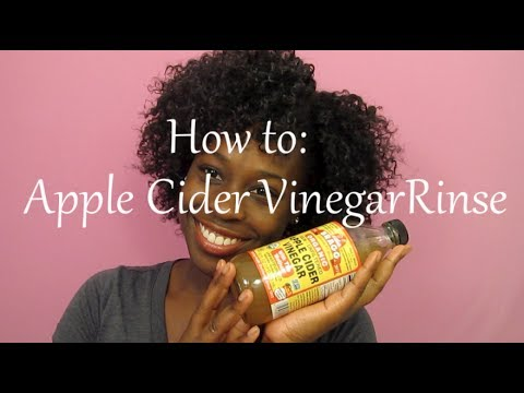 How to do a Apple Cider Vinegar Rinse