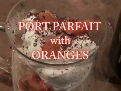 Port Parfait with Oranges