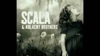 Scala  Kolacny Brothers  Creep Radiohead Cover