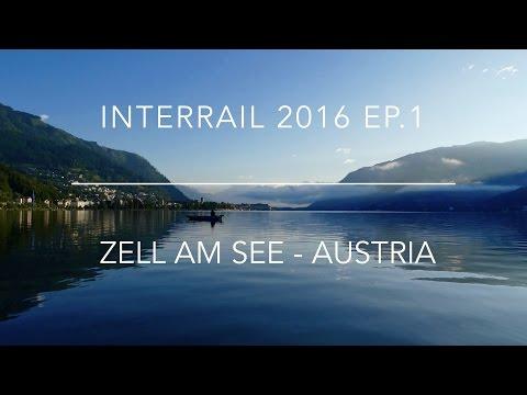 AUSTRIA | ZELL AM SEE | Interrail 2016 Ep.1