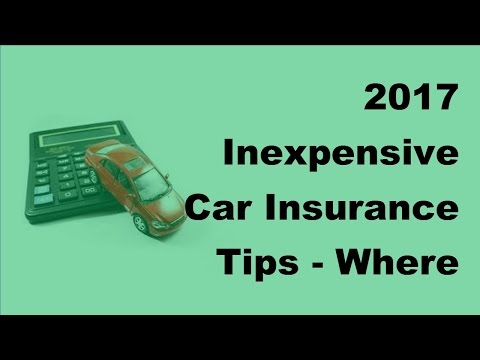 2017 Inexpensive Car Insurance Tips  | Where Do I Buy Cheap Auto Insurance