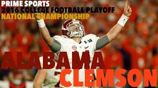 #1 Clemson vs. #2 Alabama 2016 Highlights CFP National Championship (Prime Sports)