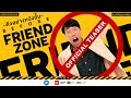 'BEFORE FRIEND ZONE' (Official Teaser)