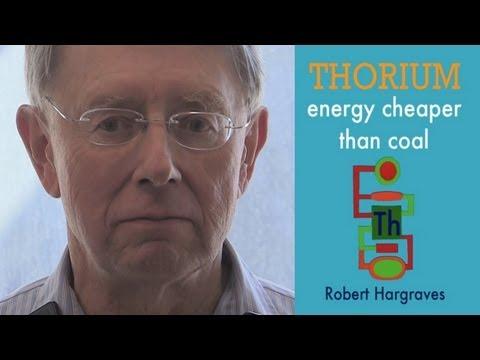 Robert Hargraves - Thorium Energy Cheaper than Coal @ ThEC12