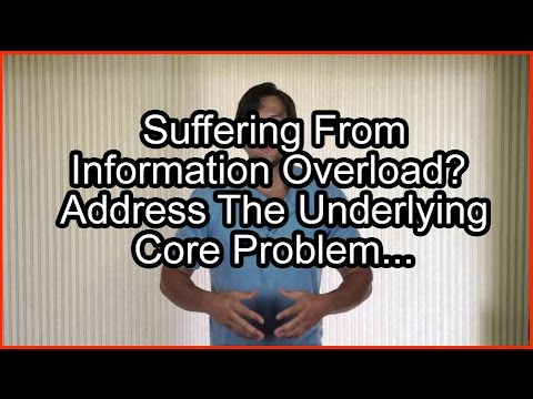 Information Overload: How To Overcome Information Overload...