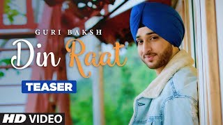 Song Teaser ► Din Raat | Guri Baksh | Releasing on 18 Oct 2019