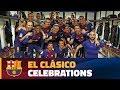 Behind The Scenes Barça Players Enjoy Their Success In The Bernabéu