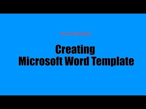Creating A Word Template   Microsoft Word - For Beginners
