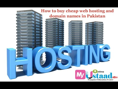 How to buy cheap web hosting and domain names in Pakistan