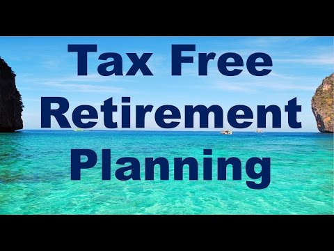 Tax Free Retirement Planning
