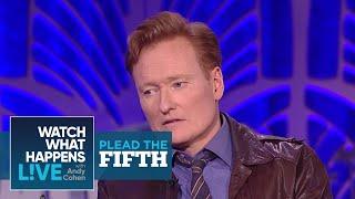 Conan O'Brien Would Shag James Corden?   Plead the Fifth   WWHL