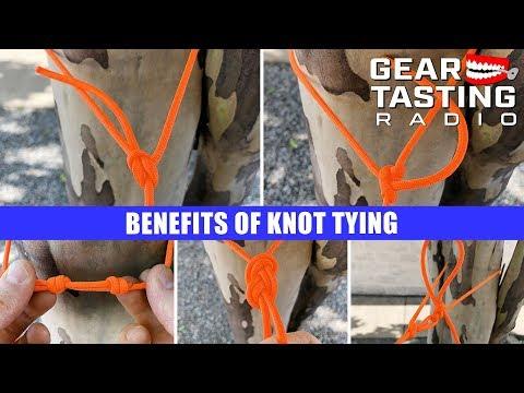 Benefits of Knot Tying - Gear Tasting Radio 61