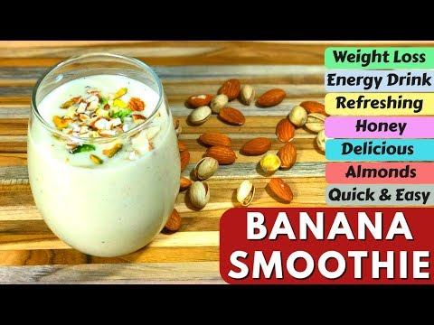 BANANA SMOOTHIE FOR WEIGHT LOSS | QUICK & EASY SMOOTHIE RECIPE