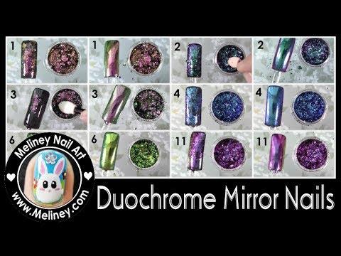 DUOCHROME MIRROR FLAKES NAILS SWATCHES | MELINEY NAIL ART HOW TO MULTI CHROME RAINBOW