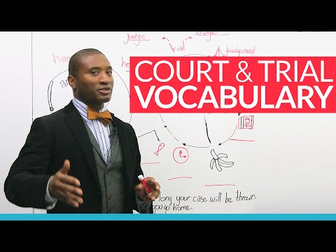 Real English: What you need to know if you're going to court
