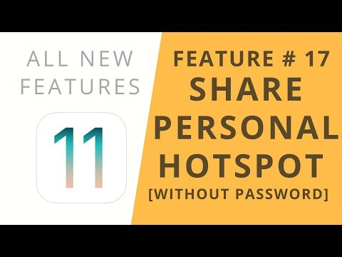 iOS 11 Features   Share Personal Hotspot Without Password   Feature #17
