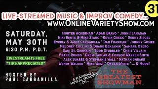 The Greatest Showman Tribute- Paulie's Picnic 31 - LIVE