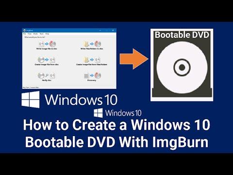 How To Make Windows10 Bootable DVD With Imgburn