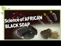 Science of BLACK SOAP & how to tell the REAL from the FAKE | NATURAL HAIR