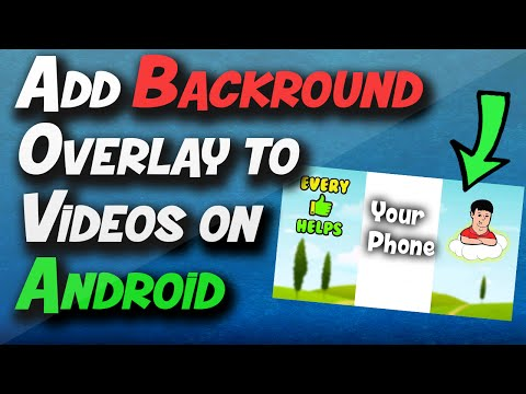 How to add a Background Overlay to Vertical Videos on Android Phone!