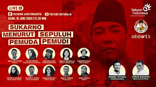 Sukarno Menurut 10 Pemuda Pemudi | HISTORIA.ID